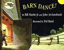 Barn Dance! by Bill Martin Jr