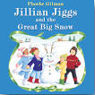 jillian-jiggs-and-the-great-big-snow