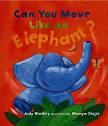 can-you-move-like-an-elephant