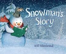 snowmans-story-by-will-hillenbrand